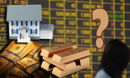 Nên mua vàng, đầu tư bất động sản hay gửi tiết kiệm